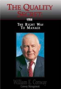 "Book cover of ""The Quality Secret - The right way to manage"" by William E. Conway"